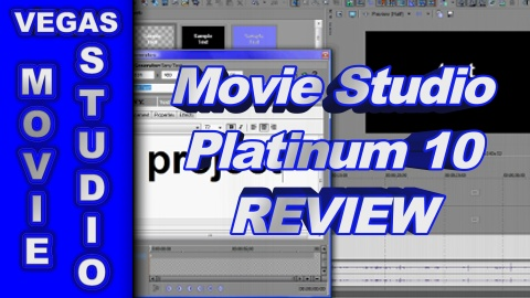 Sony Vegas Movie Studio HD Platinum 10 REVIEW