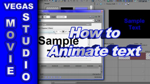 How to Animate Text with Key-Frames using Sony Vegas Movie Studio HD Platinum