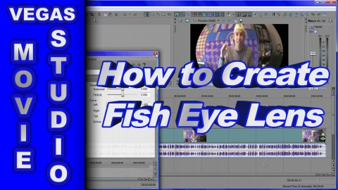 How to Create Fish Eye Lens Effect using Sony Movie Studio Platinum or Vegas Pro