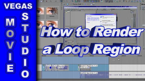 How to Render a Loop Region using Sony Vegas Movie Studio or Vegas Pro