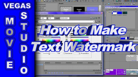 How to Make a Text Watermark using Sony Vegas Movie Studio