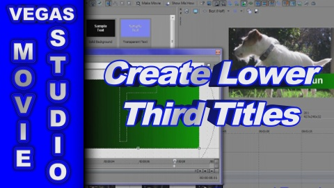 How to Create & Animate Lower Third Text using Sony Vegas Movie Studio