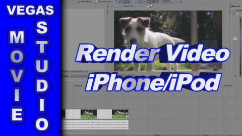 How to Render Video for iPod or iPhone using Sony Vegas Movie Studio HD Platinum 10