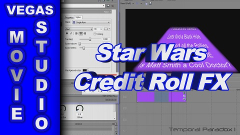 How to Create the Star Wars Credit Roll using Sony Vegas Movie Studio