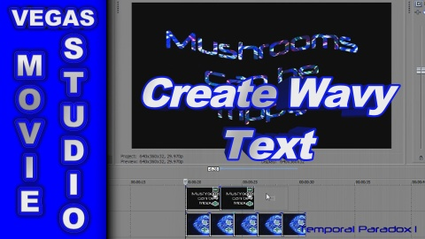 How to Create Psychedelic Wavy Text using Sony Vegas Movie Studio