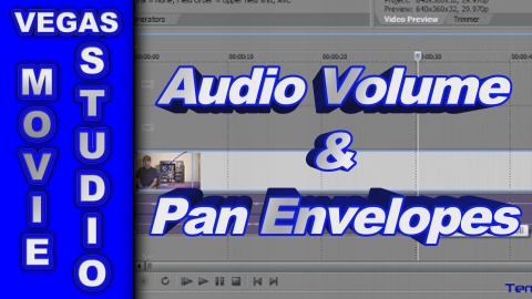 How to Edit Audio Volume & Pan Envelopes using Sony Vegas Movie Studio & Vegas Pro