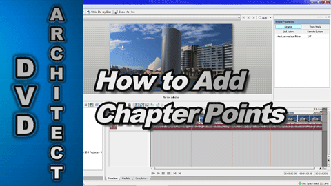 How to Add Chapter Points using DVD Architect Studio and Movie Studio