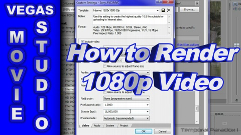 How to Render 1080p Video using Sony Vegas Movie Studio HD Platinum 11