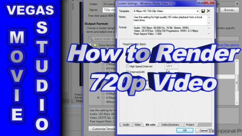 How to Render 720p Video using Sony Vegas Movie Studio HD Platinum 11