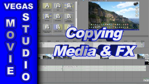 How to Copy Media & FX using Vegas Movie Studio or Vegas Pro