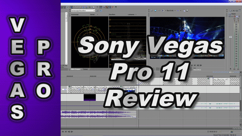 Sony Vegas Pro 11 REVIEW