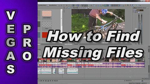 How to Find Missing Files & Projects when using Sony Vegas