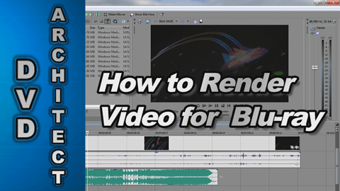 How to Render Video for Blu-ray disc using Movie Studio Platinum