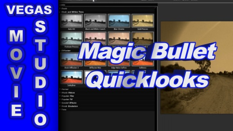 How to Apply Magic Bullet Quick Looks using Sony Movie Studio Platinum