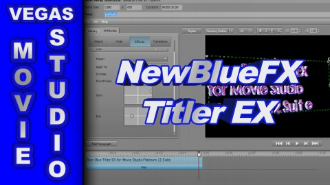 How to use New Blue Titler EX for Sony Movie Studio Platinum