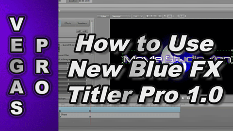 How to use New Blue Titler Pro 1.0 with Sony Vegas Pro