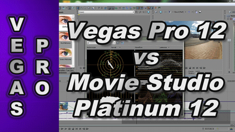 Sony Vegas Pro 12 compared to Sony Movie Studio Platinum 12