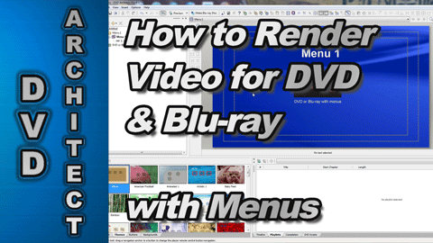 How to Render Video for DVD/Blu-ray with Menus using Sony Vegas Pro