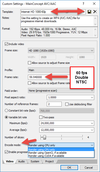 60 fps Double NTSC Settings
