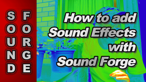 How to Add Sound Effects with Sound Forge Audio Studio