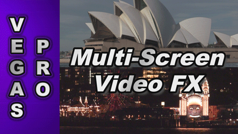 How to create Multi Screen Video FX with Sony Vegas Pro