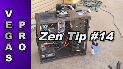 Zen Tip #14: Clean Your Computer To Avoid Overheating when Rendering with Sony Vegas