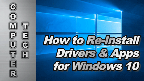 How to Re-Install Drivers and Apps for Windows 10