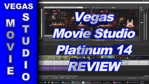 VEGAS Movie Studio 14 Platinum and Suite - REVIEW