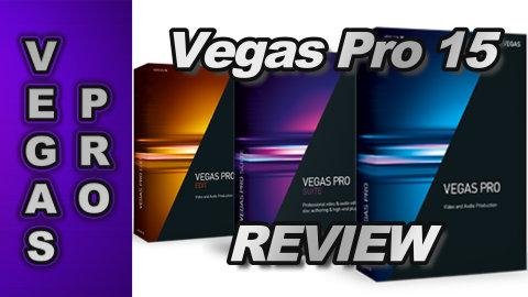 VEGAS Pro 15 - Overview (mini-review)