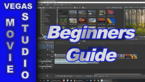 Beginners Guide for VEGAS Movie Studio 14 Platinum (how to use)